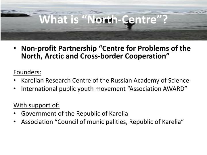 "What is ""North-Centre""?"