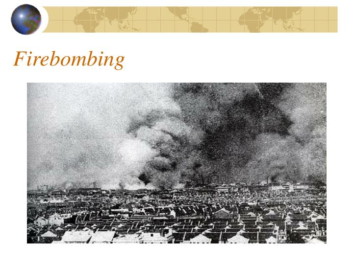 Firebombing