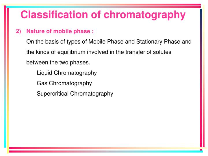 Classification of chromatography