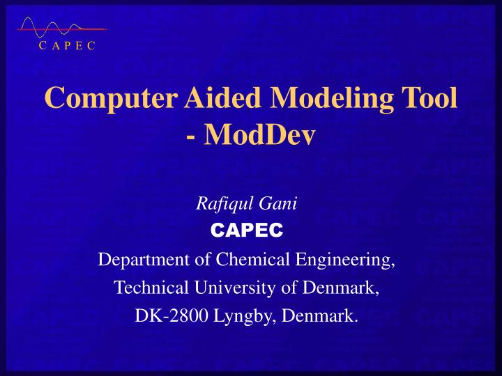 PPT - Computer Aided Modeling Tool - ModDev PowerPoint Presentation