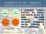 la gestione dei salti approccio ottimistico branch prediction 3