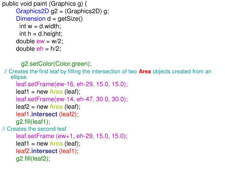 public void paint (Graphics g) {