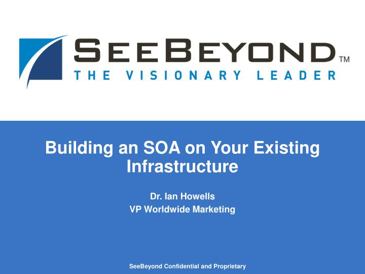 building an soa on your existing infrastructure n.