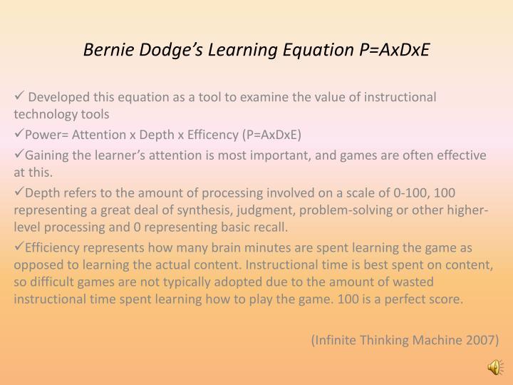 Bernie Dodge's Learning Equation P=