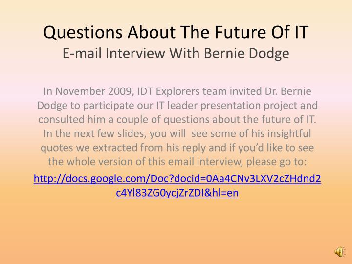 Questions About The Future Of IT