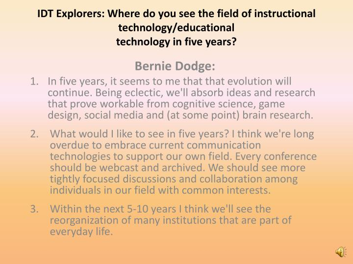 IDT Explorers: Where do you see the field of instructional technology/educational
