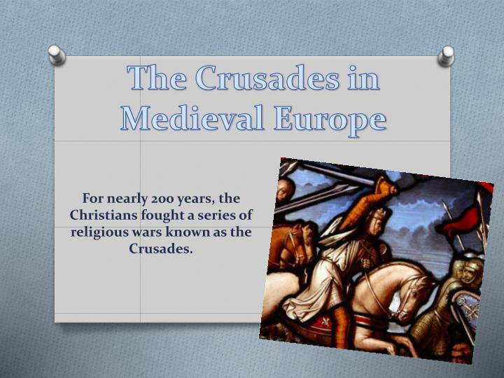 the motives and goals of european christians for participating in the crusades Islamic spain became a center of learning and culture where christians cathedrals and send european armies abroad on crusades goals were territorial.