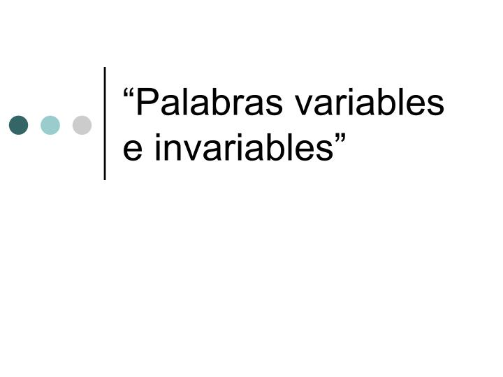 palabras variables e invariables n.