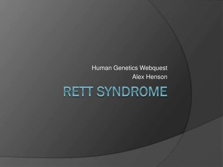human genetics webquest alex henson