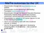 maitre outcomes for the uk