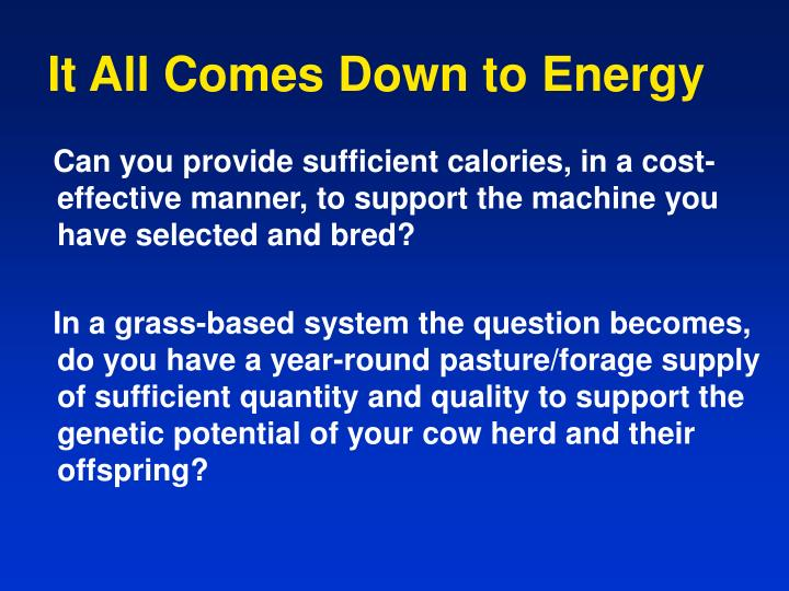It All Comes Down to Energy