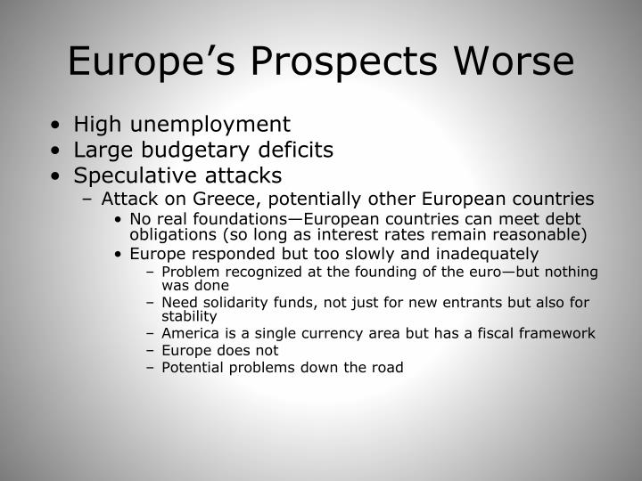Europe's Prospects Worse