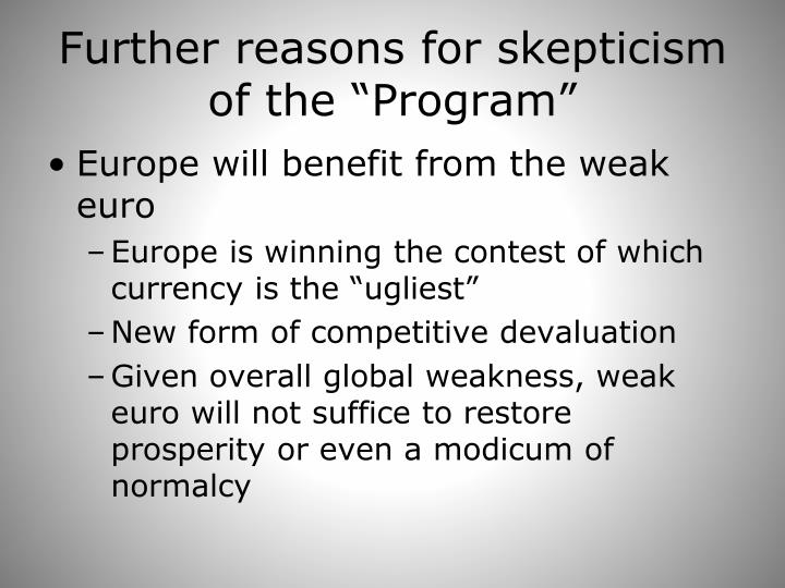 "Further reasons for skepticism of the ""Program"""