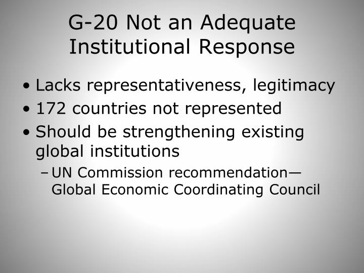 G-20 Not an Adequate Institutional Response