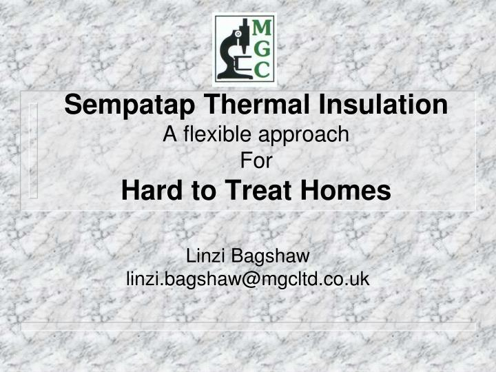 sempatap thermal insulation a flexible approach for hard to treat homes n.