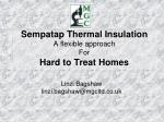 sempatap thermal insulation a flexible approach for hard to treat homes