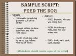 sample script feed the dog