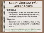 scriptwriting two approaches