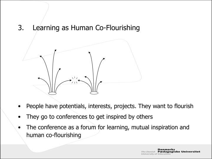 3.Learning as Human Co-Flourishing