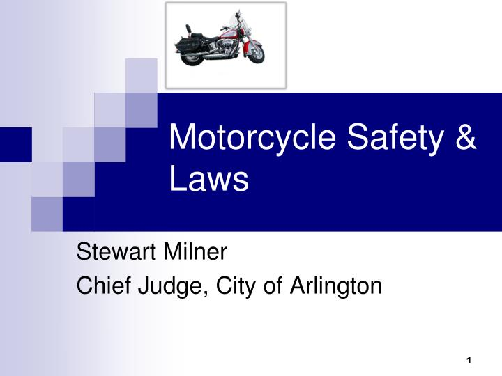 motorcycle safety laws n.