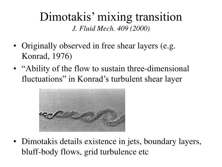 Dimotakis mixing transition j fluid mech 409 2000