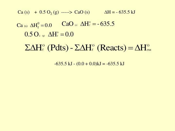Ca (s)    +  0.5 O