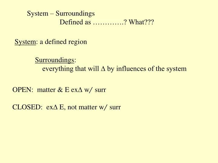 System – Surroundings