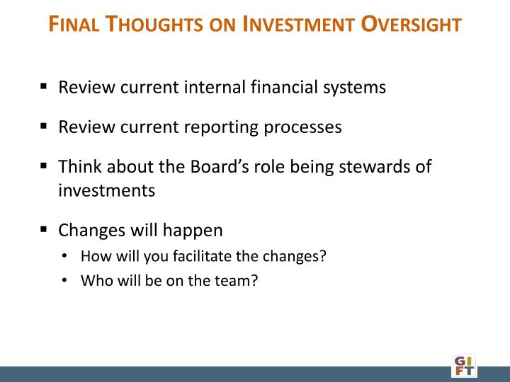 Final Thoughts on Investment Oversight
