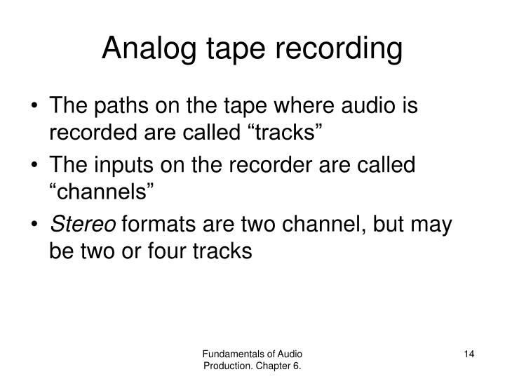 Analog tape recording