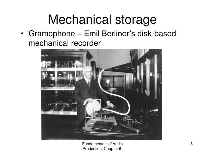 Mechanical storage1