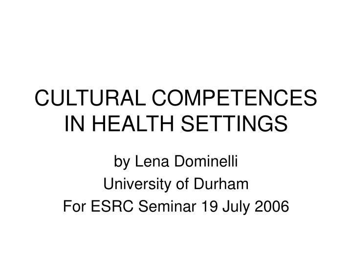cultural competences in health settings n.