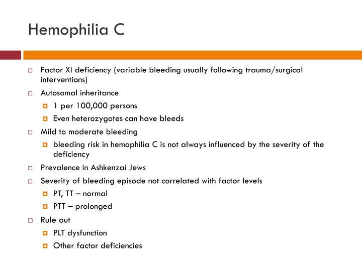 Hemophilia C