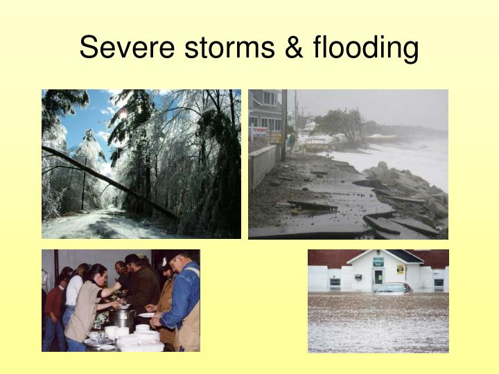 Severe storms & flooding