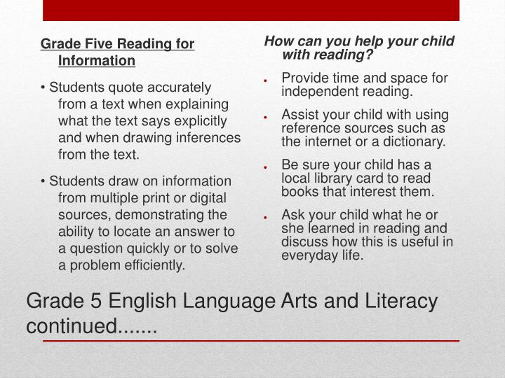 Grade 5 English Language Arts and Literacy continued.......