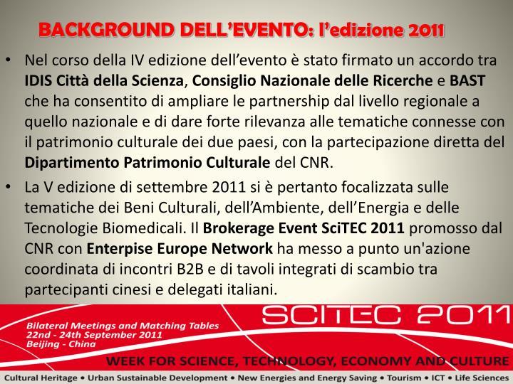 BACKGROUND DELL'EVENTO: l'edizione 2011