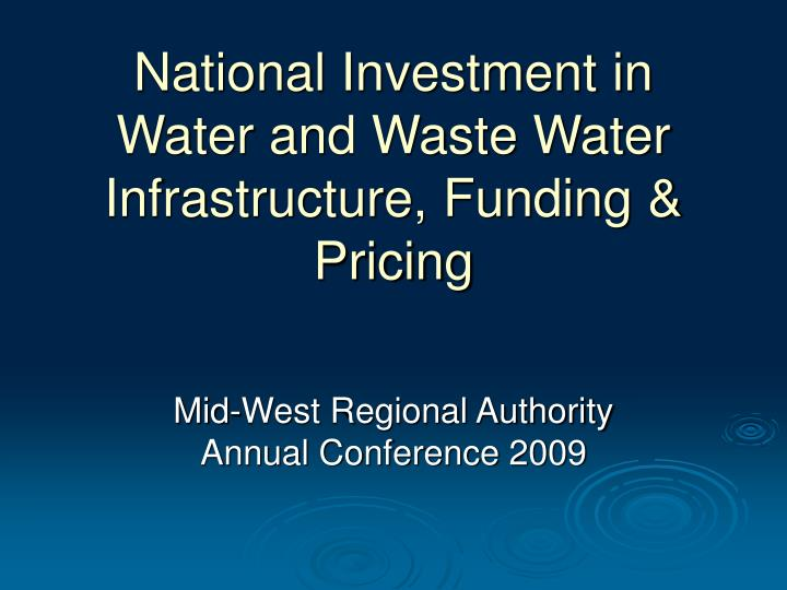 national investment in water and waste water infrastructure funding pricing n.