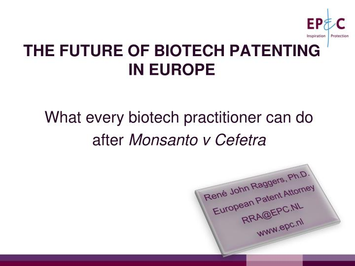 the future of biotech patenting in europe n.