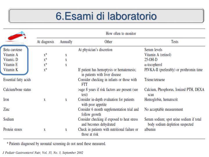 6.Esami di laboratorio