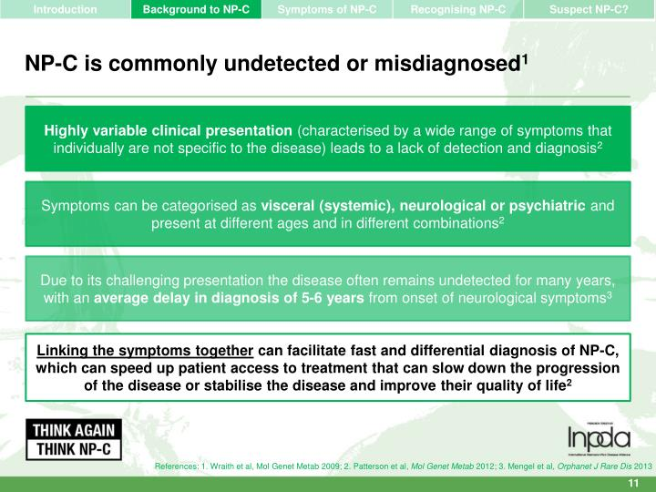 NP-C is commonly undetected or misdiagnosed