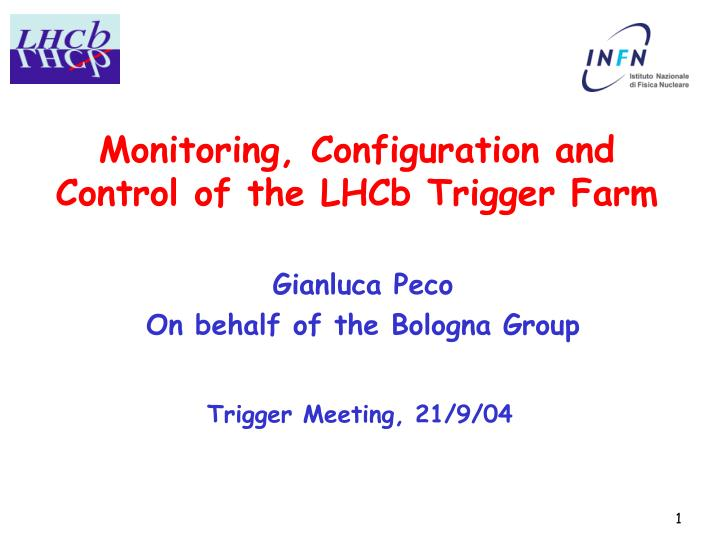 Monitoring configuration and control of the lhcb trigger farm