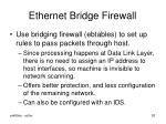 ethernet bridge firewall1