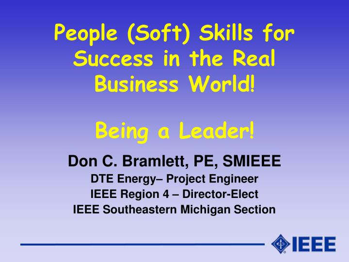 people soft skills for success in the real business world being a leader n.