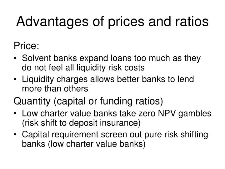 Advantages of prices and ratios