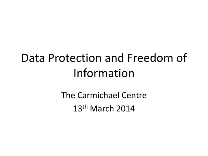 data protection and freedom of information n.