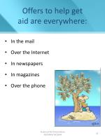 offers to help get aid are everywhere