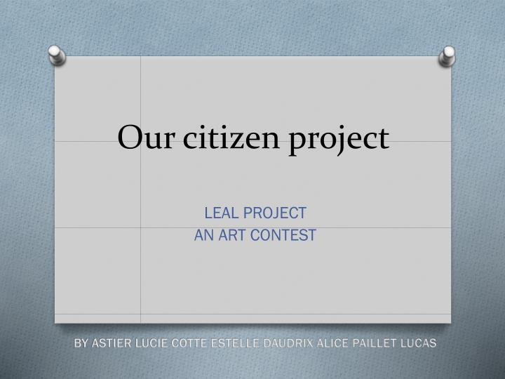 our citizen project n.