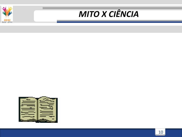 MITO X CIÊNCIA