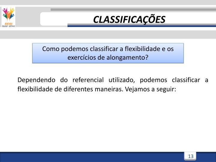 CLASSIFICAÇÕES