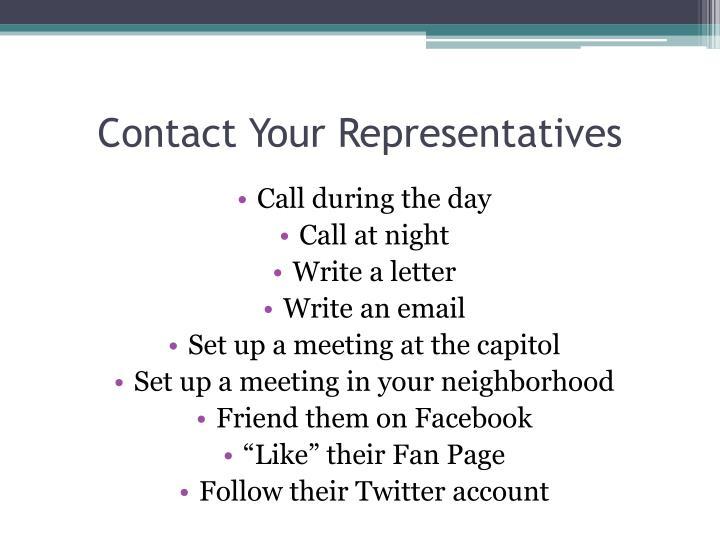Contact Your Representatives