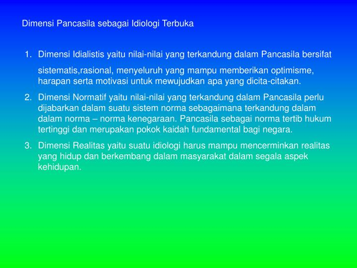 Dimensi Pancasila sebagai Idiologi Terbuka